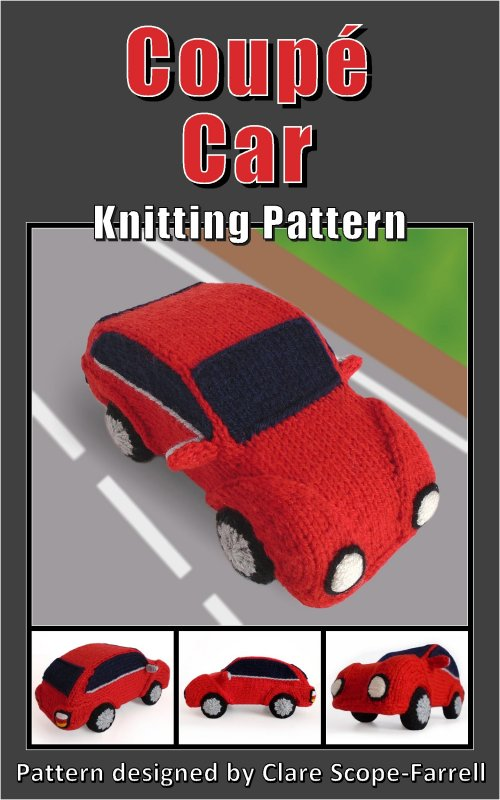 Clare Scope-Farrell Novelty Knitting Patterns - Coupé Car